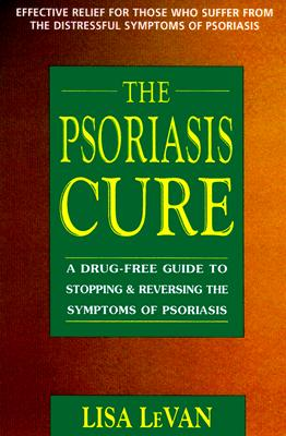 The Psoriasis Cure By Levan, Lisa